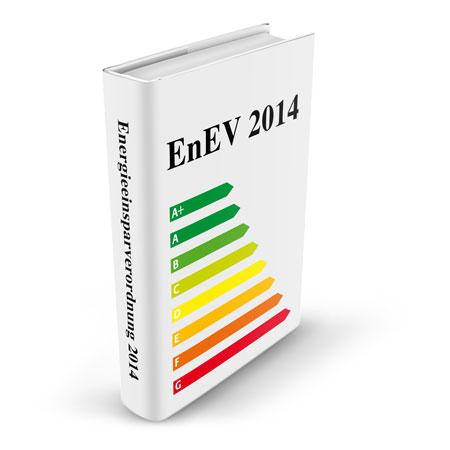 Das Regelwerk der Energieeinsparverordnung (EnEV)